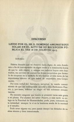 Discurso leído por el sr. Domingo Amunátegui Solar en el acto de su recepción pública el día 18 de julio de 1915